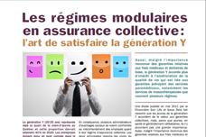 Les régimes modulaires en assurance collective : l'art de satisfaire la génération Y