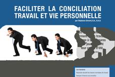 Faciliter la conciliation travail et vie personnelle
