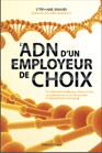 L'ADN d'un employeur de choix